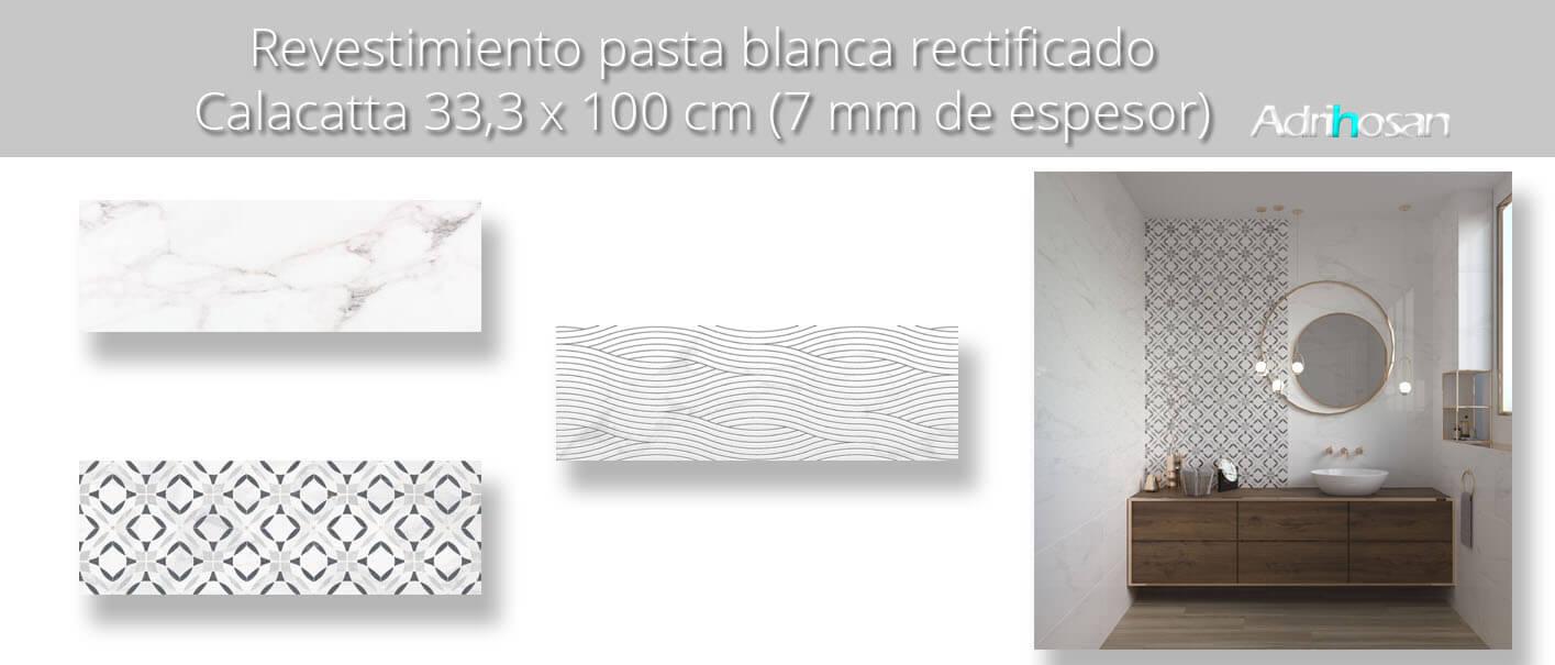 Revestimiento pasta blanca rectificado Calacatta brillo 33,3x100 cm.