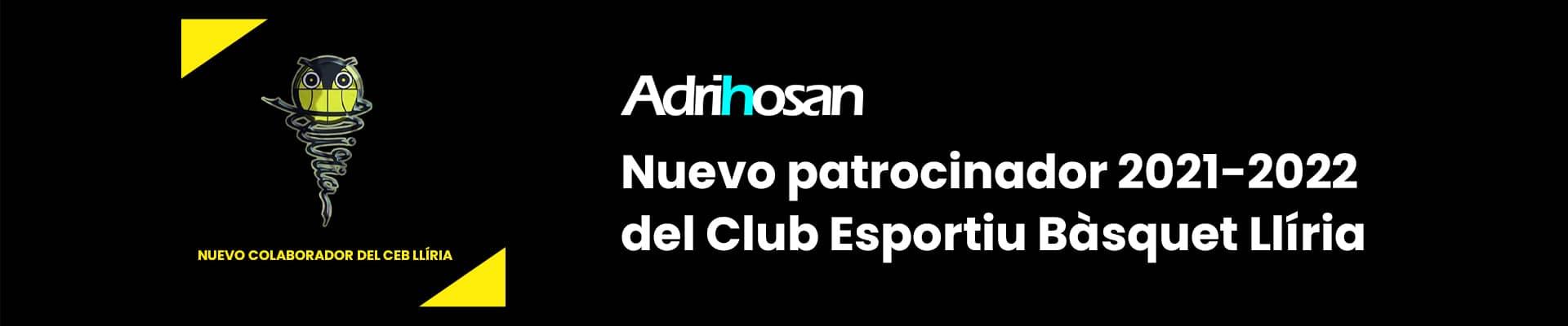 Adrihosan. Nuevo patrocinador oficial del Club Esportiu Bàsquet Llíria