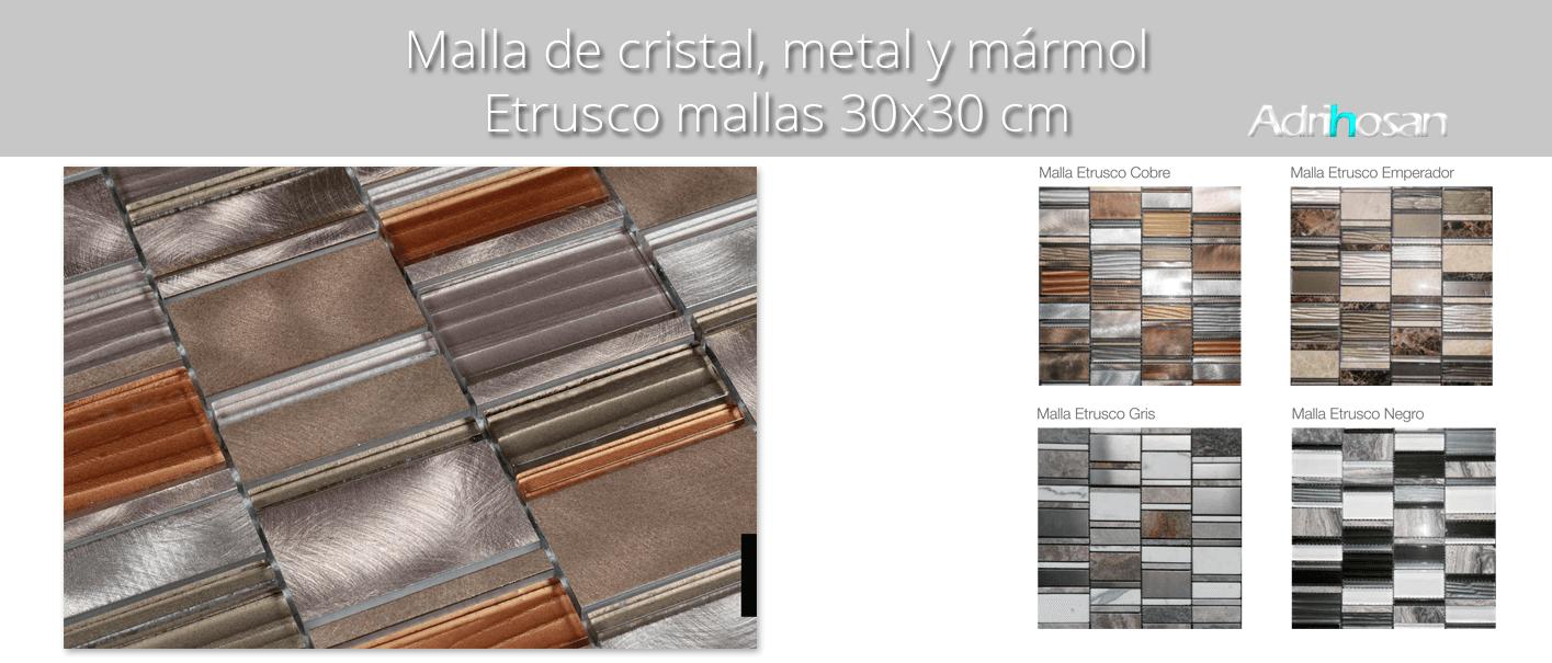 Malla de cristal, metal y mármol Etrusco 30x30 cm. Malla de cristal mezclada con metal y mármol para realizar decoraciones espectaculares en cocinas.